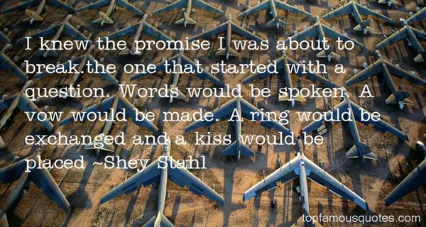 Shey Stahl Quotes