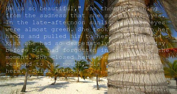 Shira Anthony Quotes
