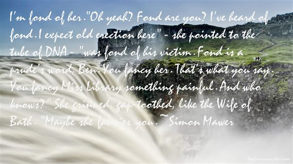 Simon Mawer Quotes