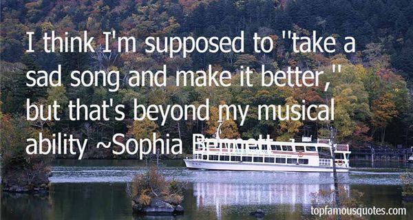 Sophia Bennett Quotes