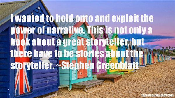 Stephen Greenblatt Quotes