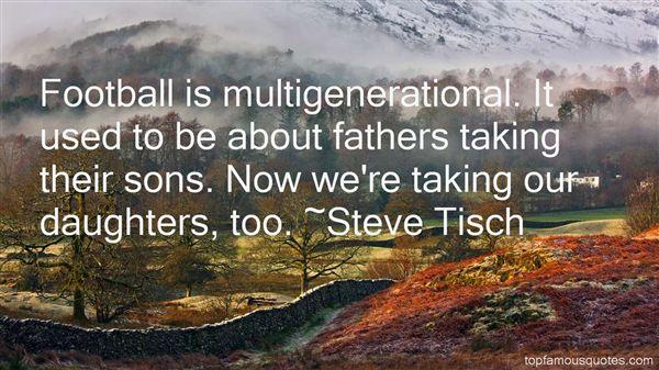 Steve Tisch Quotes