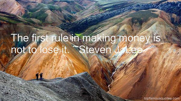 Steven J. Lee Quotes