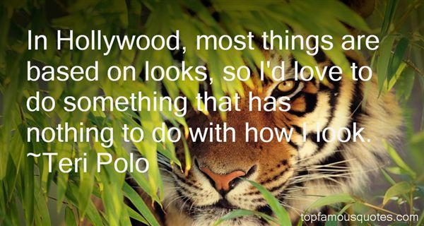 Teri Polo Quotes
