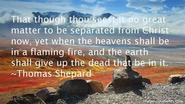 Thomas Shepard Quotes