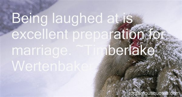 Timberlake Wertenbaker Quotes
