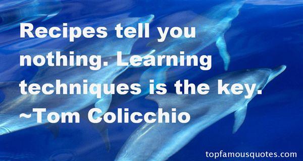 Tom Colicchio Quotes
