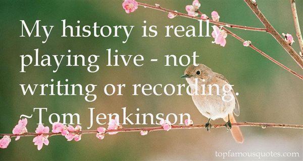 Tom Jenkinson Quotes