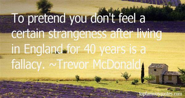 Trevor McDonald Quotes