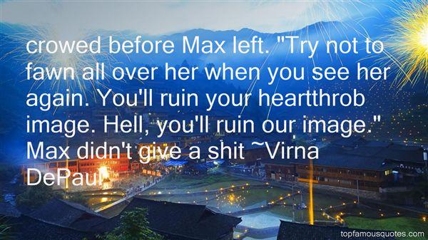 Virna DePaul Quotes