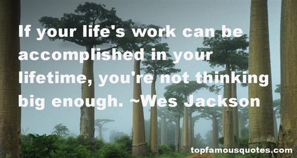 Wes Jackson Quotes