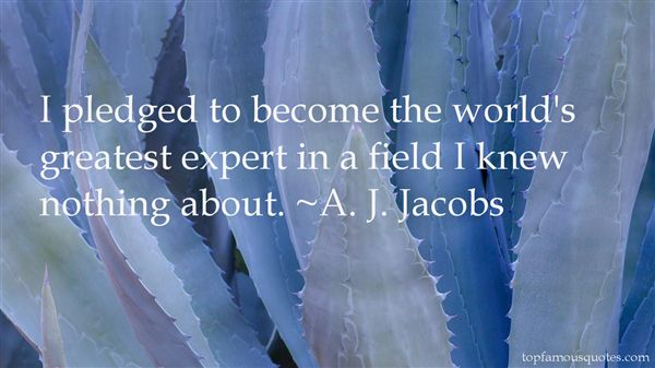 A. J. Jacobs Quotes