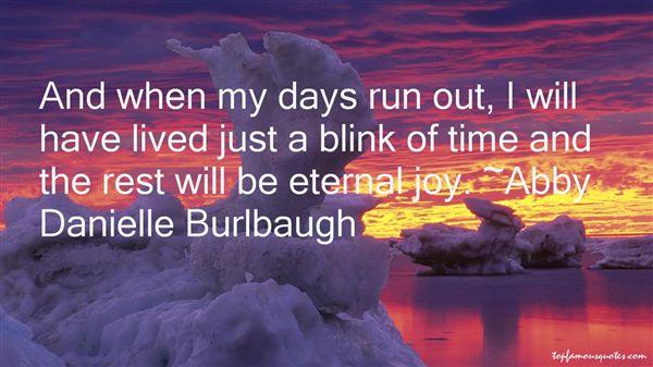 Abby Danielle Burlbaugh Quotes