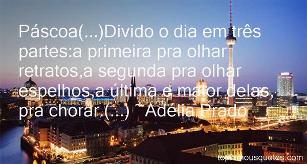 Adélia Prado Quotes