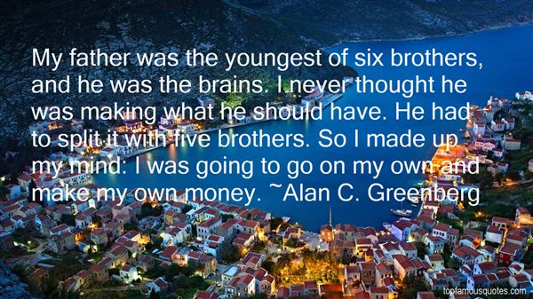 Alan C. Greenberg Quotes