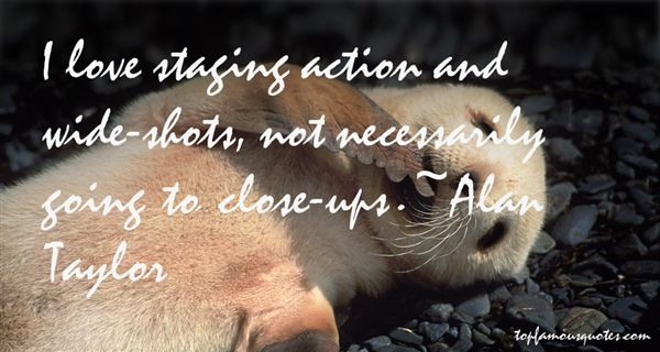 Alan Taylor Quotes