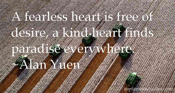 Alan Yuen Quotes