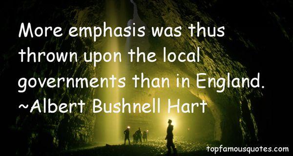 Albert Bushnell Hart Quotes