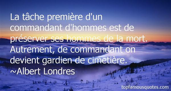 Albert Londres Quotes