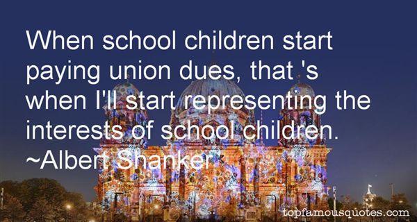 Albert Shanker Quotes
