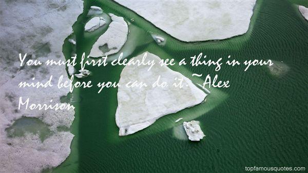 Alex Morrison Quotes