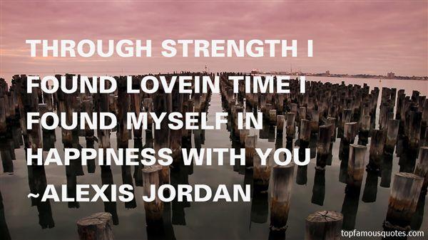 Alexis Jordan Quotes