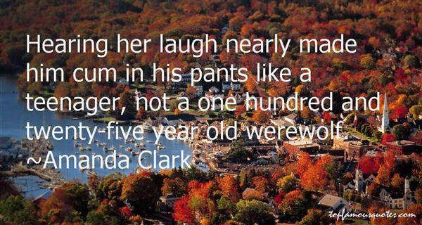 Amanda Clark Quotes