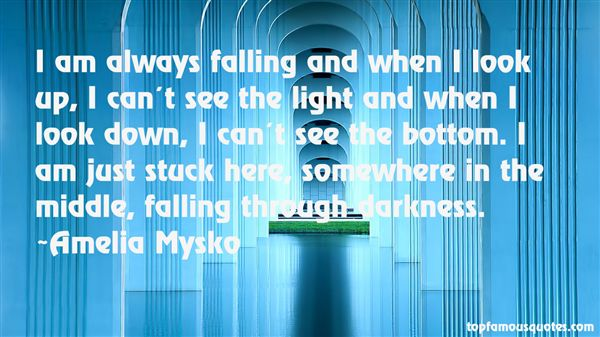 Amelia Mysko Quotes