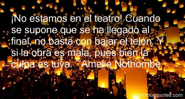 Amelie Nothombe Quotes