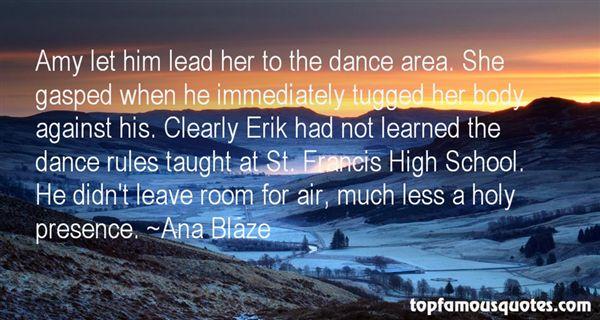 Ana Blaze Quotes