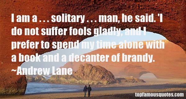Andrew Lane Quotes