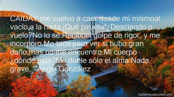 Ángel González Quotes