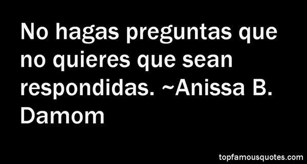 Anissa B. Damom Quotes