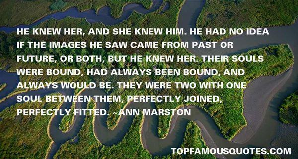 Ann Marston Quotes