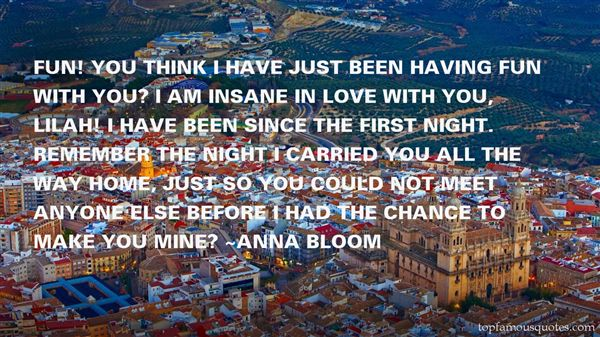 Anna Bloom Quotes