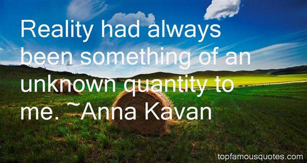 Anna Kavan Quotes