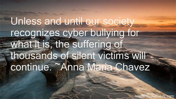 Anna Maria Chavez Quotes