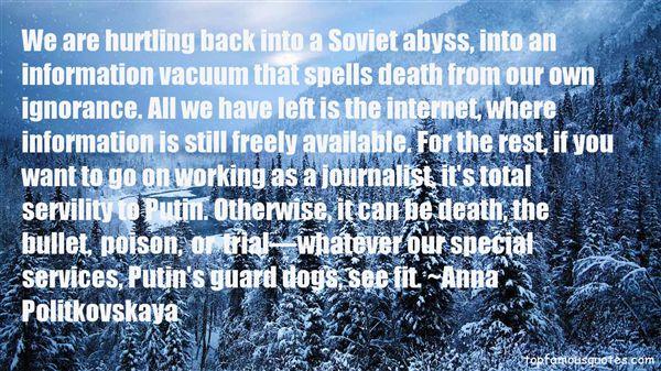 Anna Politkovskaya Quotes
