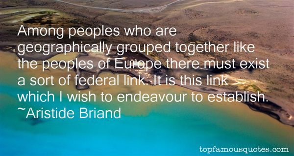 Aristide Briand Quotes