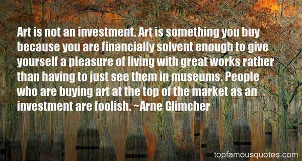 Arne Glimcher Quotes