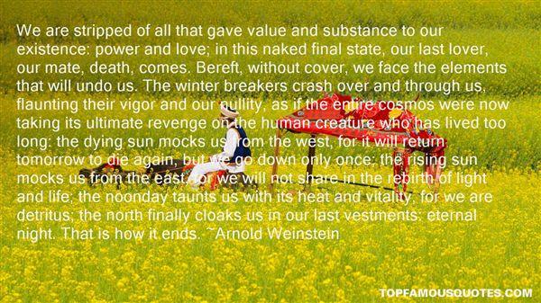 Arnold Weinstein Quotes