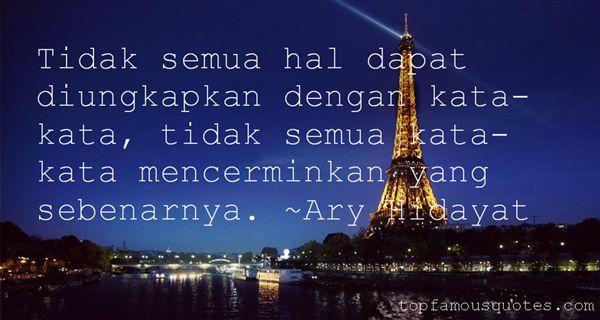 Ary Hidayat Quotes