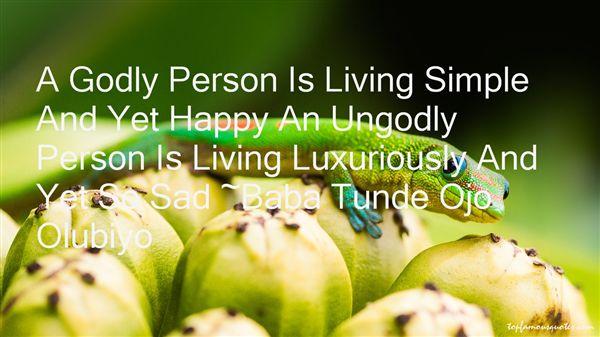 Baba Tunde Ojo Olubiyo Quotes