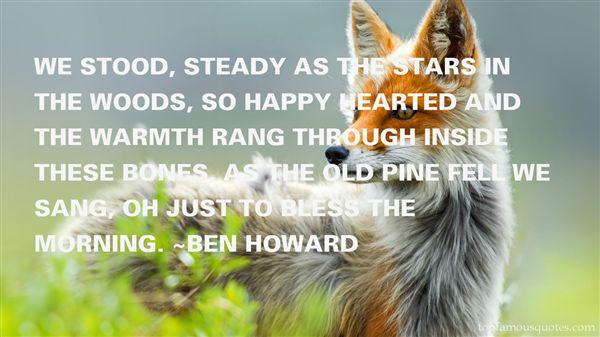 Ben Howard Quotes