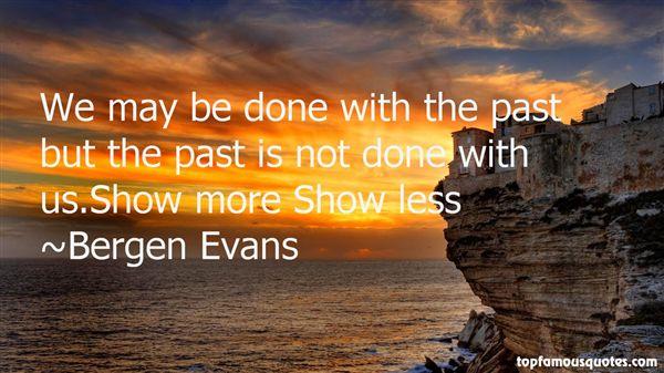 Bergen Evans Quotes