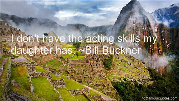 Bill Buckner Quotes