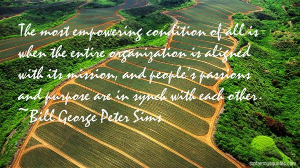 Bill George Peter Sims Quotes