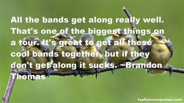 Brandon Thomas Quotes