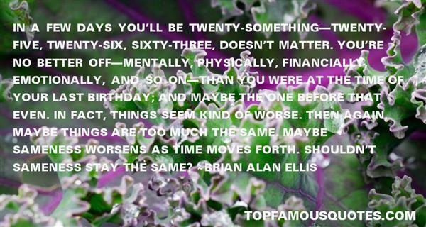 Brian Alan Ellis Quotes