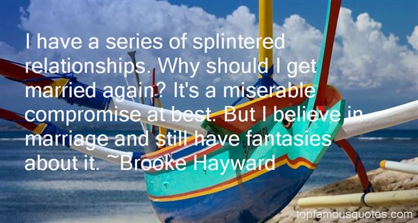 Brooke Hayward Quotes